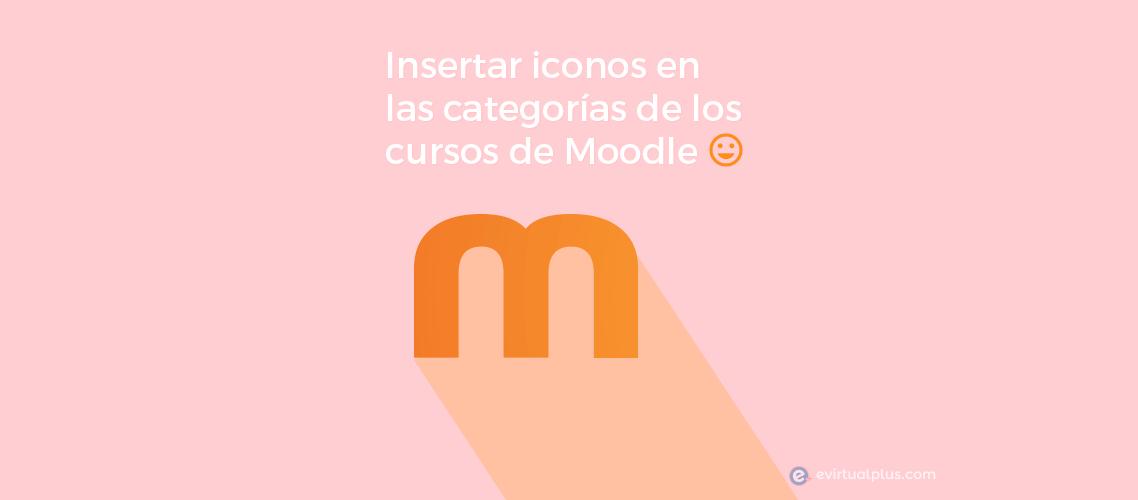 Insertar iconos en las categorías de los cursos de Moodle