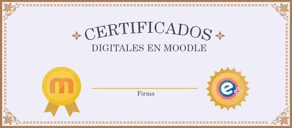 Certificado digital en Moodle con Custom certificate
