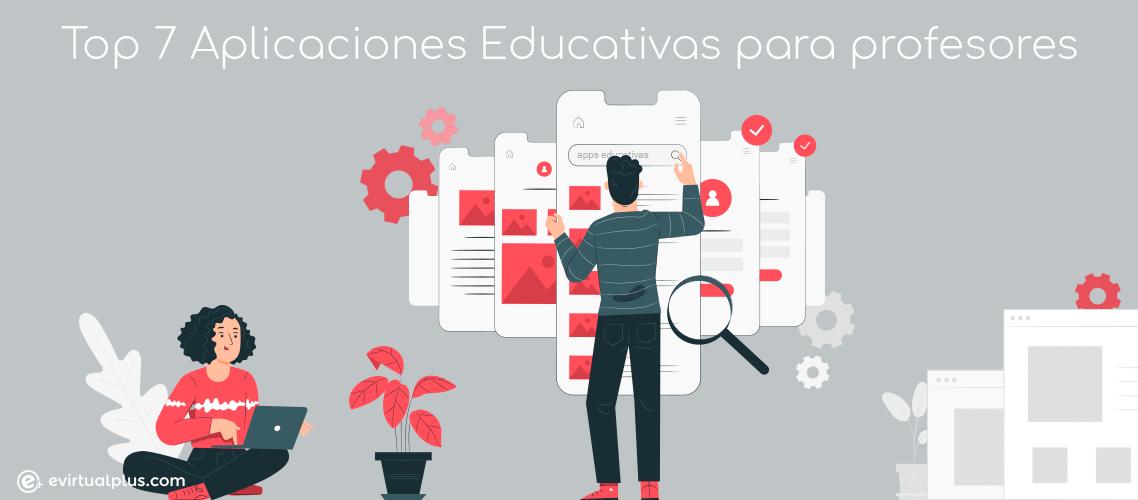 Top 7 aplicaciones educativas para profesores